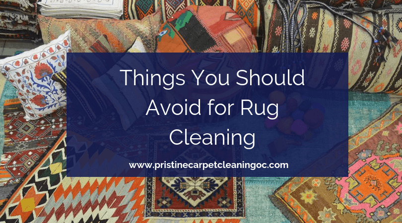 Things You Should Avoid for Rug Cleaning