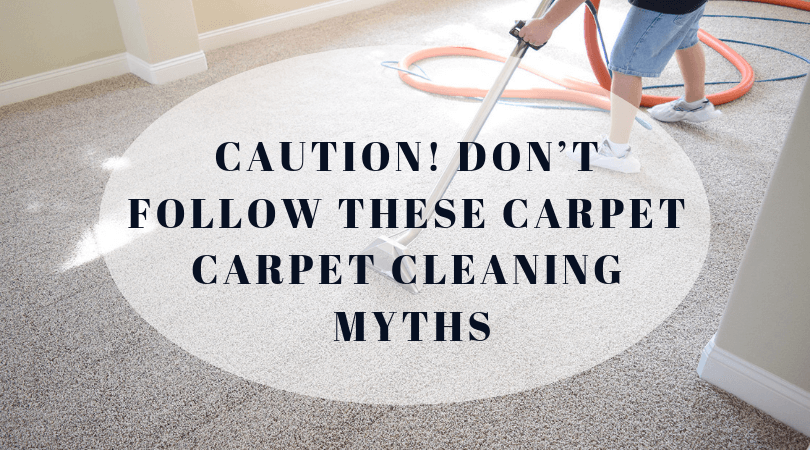 Caution Don T Follow These Carpet Carpet Cleaning Myths
