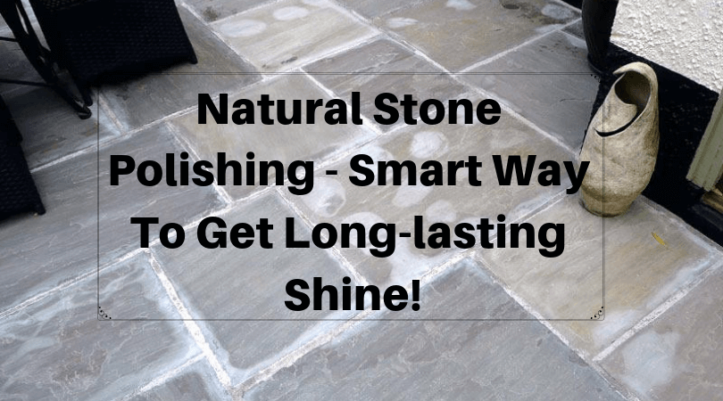 Natural Stone Polishing Anaheim